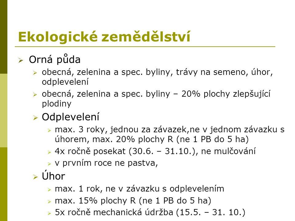 Ekologické zemědělství  Orná půda  obecná, zelenina a spec.
