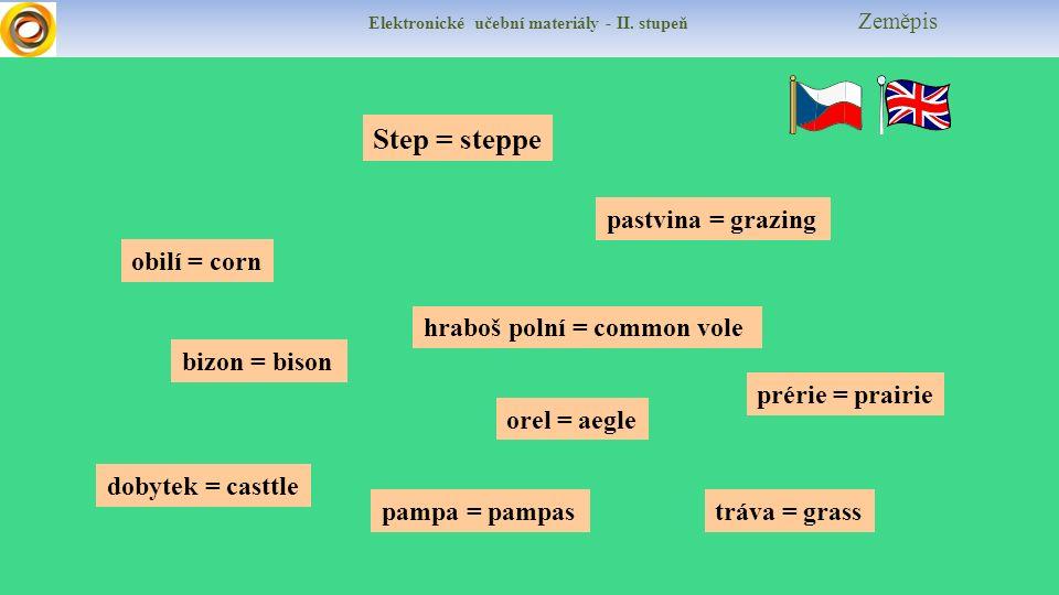 Elektronické učební materiály - II.stupeň Zeměpis Test Jak jsou stepi využívány.