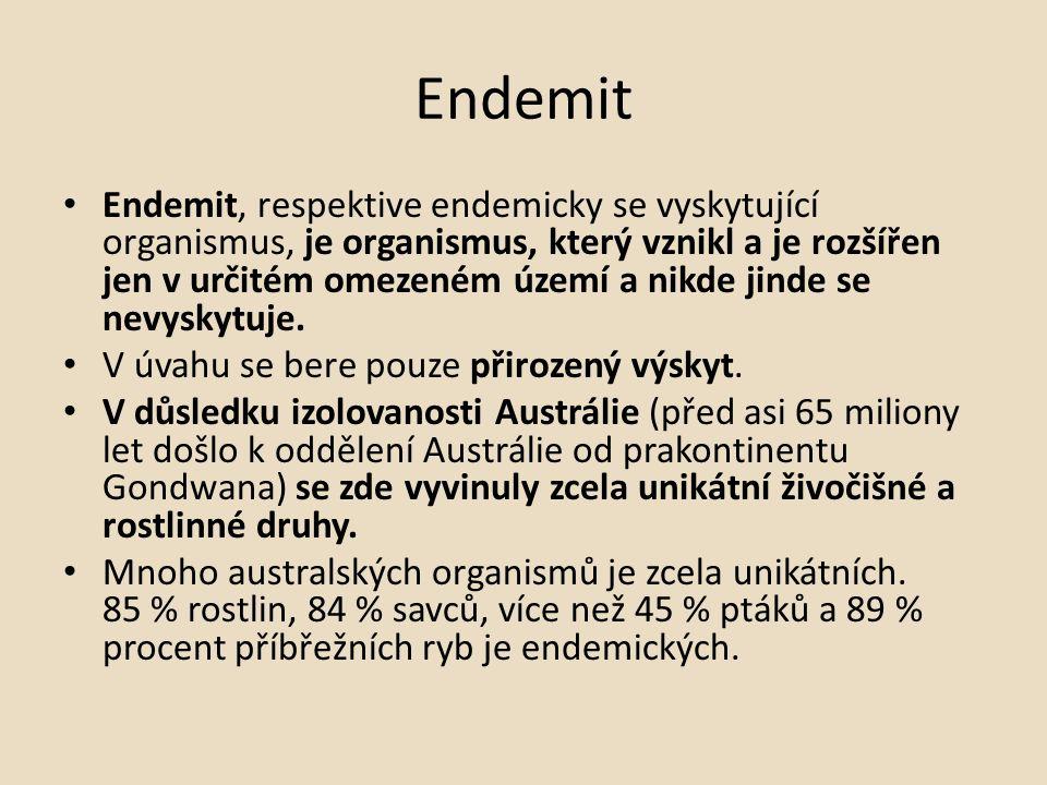 Endemit Endemit, respektive endemicky se vyskytující organismus, je organismus, který vznikl a je rozšířen jen v určitém omezeném území a nikde jinde se nevyskytuje.