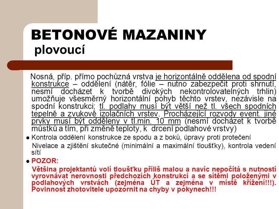 BETONOVÉ MAZANINY plovoucí Nosná, příp.