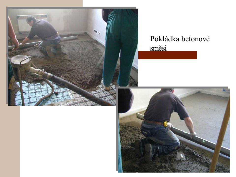 Pokládka betonové směsi