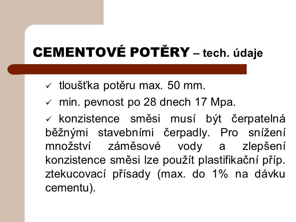 CEMENTOVÉ POTĚRY – tech. údaje tloušťka potěru max.