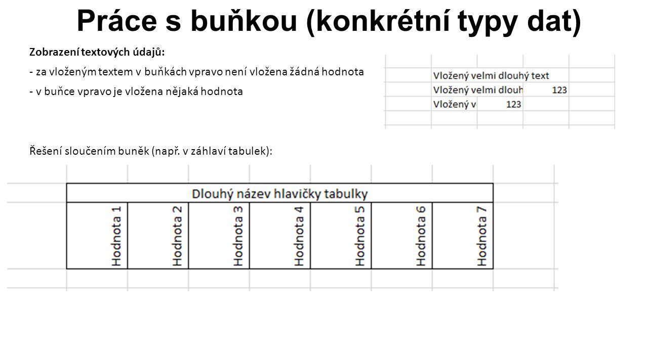 Kopírování vzorců 20 Při kopírování vzorců se využívá vlastnosti typu použité adresy buňky.