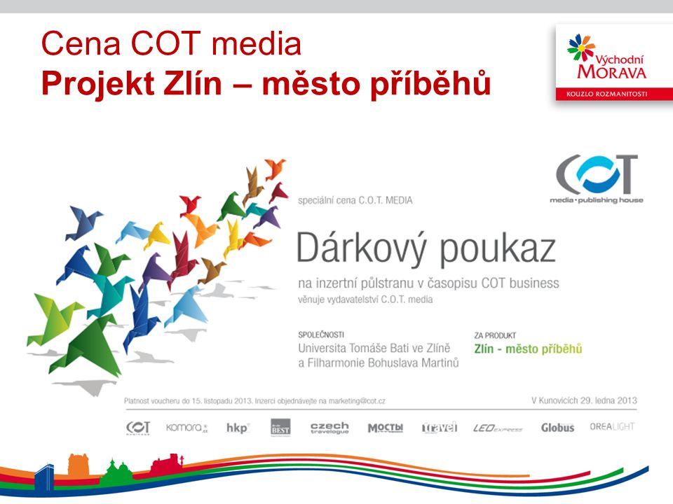 Cena COT media Projekt Zlín – město příběhů