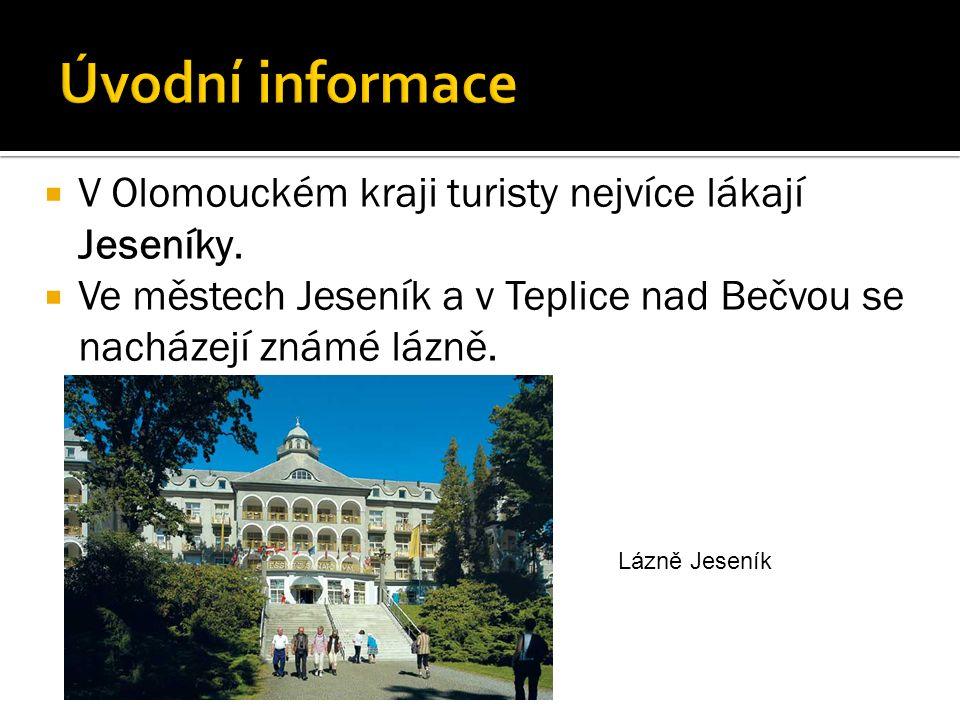 V Olomouckém kraji turisty nejvíce lákají Jeseníky.