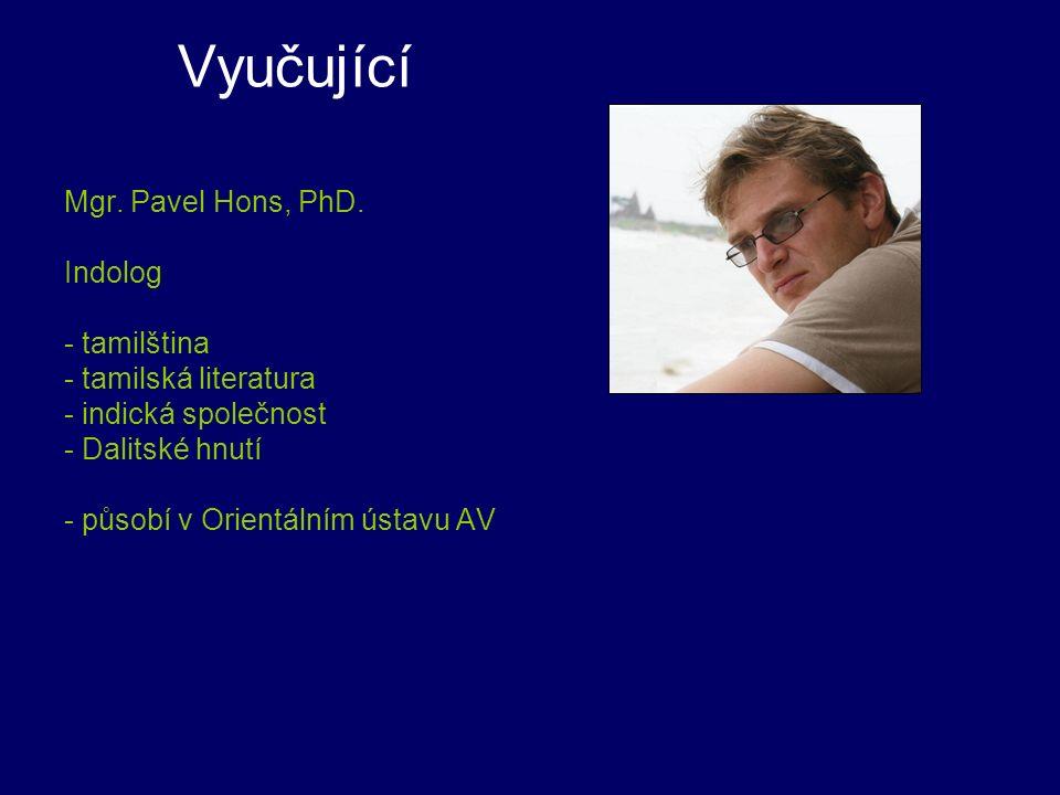 Vyučující Mgr. Pavel Hons, PhD.