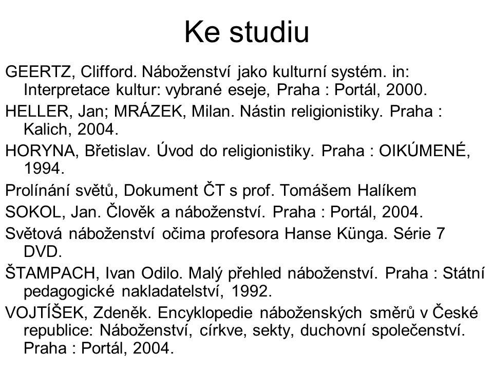 Ke studiu GEERTZ, Clifford. Náboženství jako kulturní systém.