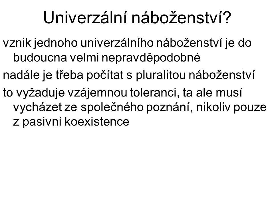 Univerzální náboženství.