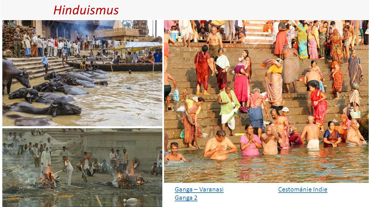 Hinduismus Ganga – Varanasi Ganga 2 Cestománie Indie