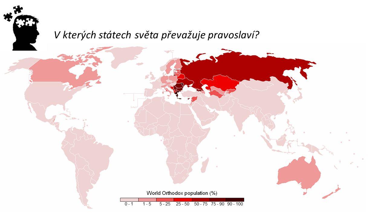 V kterých státech světa převažuje pravoslaví?