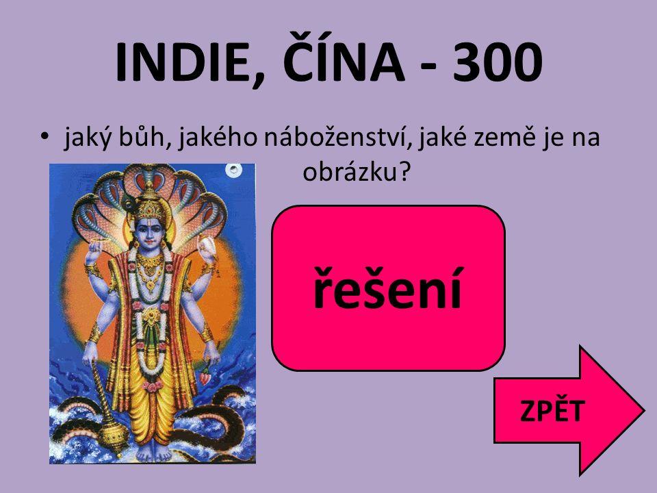 INDIE, ČÍNA - 300 jaký bůh, jakého náboženství, jaké země je na obrázku? ZPĚT Višna hinduismus Indie řešení