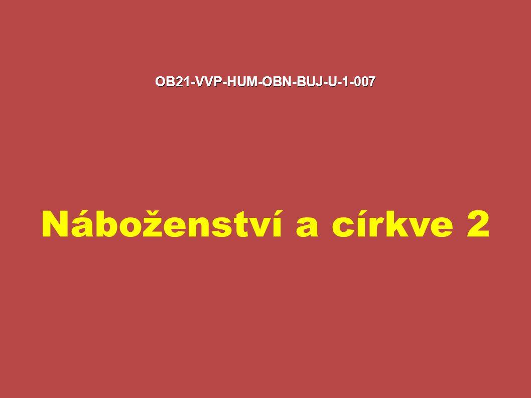 OB21-VVP-HUM-OBN-BUJ-U-1-007 Náboženství a církve 2