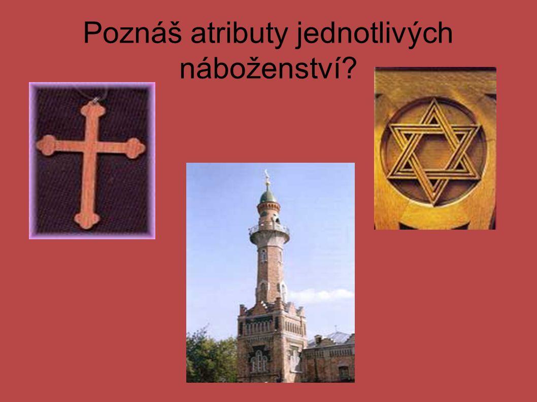 Poznáš atributy jednotlivých náboženství