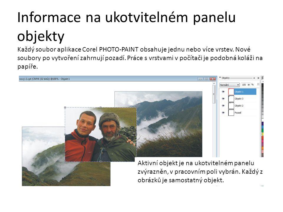Informace na ukotvitelném panelu objekty Každý soubor aplikace Corel PHOTO-PAINT obsahuje jednu nebo více vrstev. Nové soubory po vytvoření zahrnují p