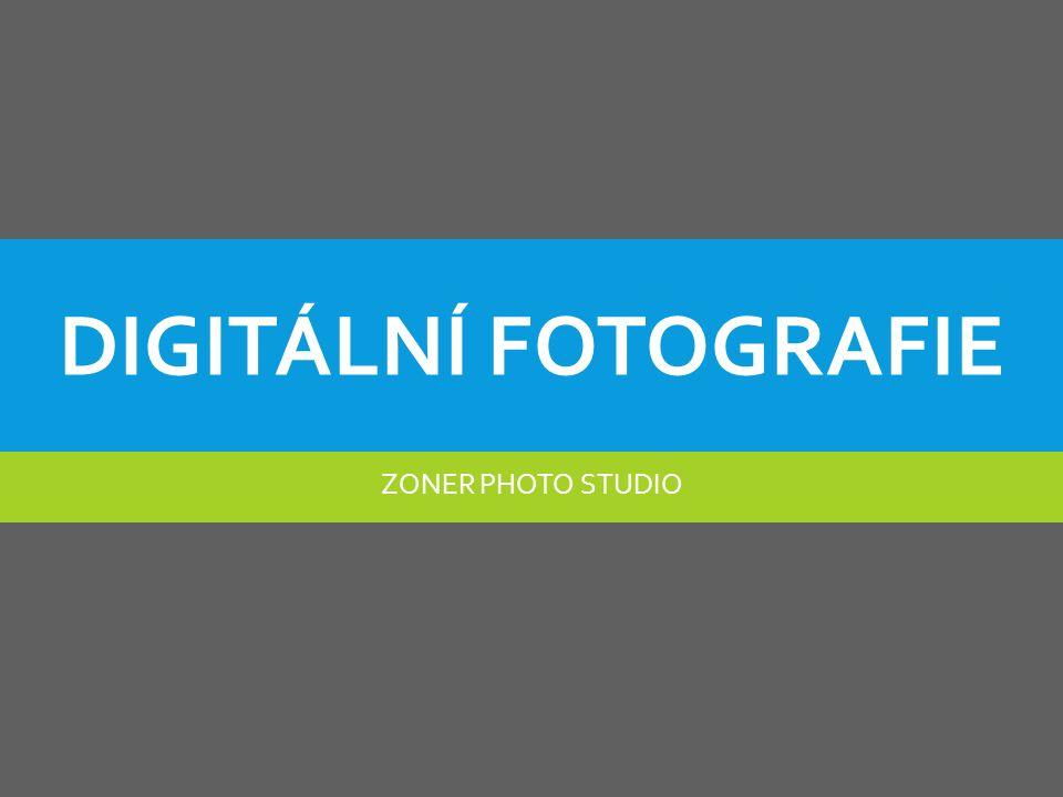 DIGITÁLNÍ FOTOGRAFIE ZONER PHOTO STUDIO