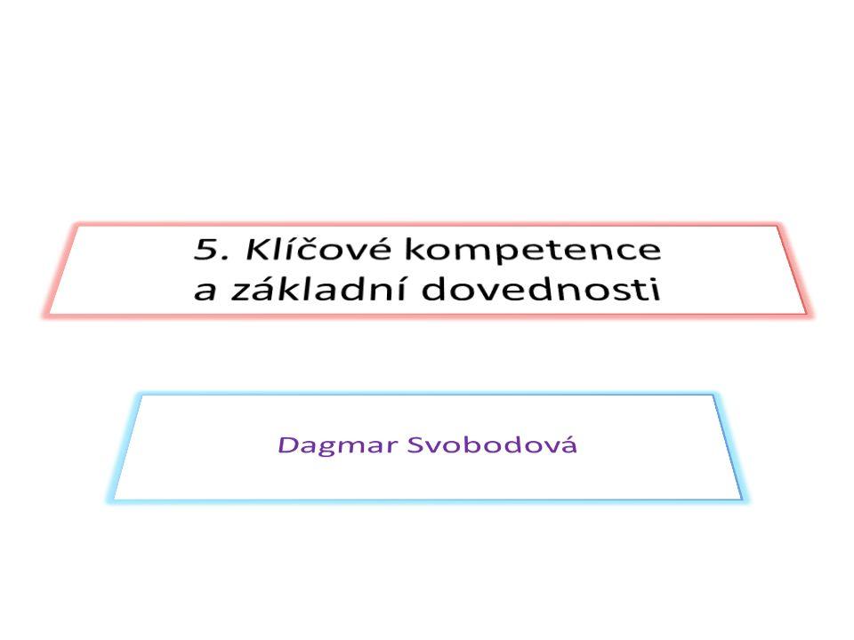5. Klíčové kompetence a základní dovednosti