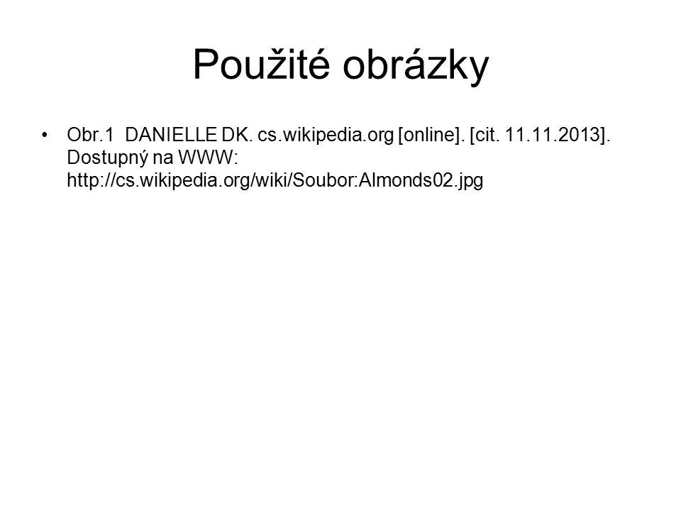 Použité obrázky Obr.1 DANIELLE DK. cs.wikipedia.org [online].