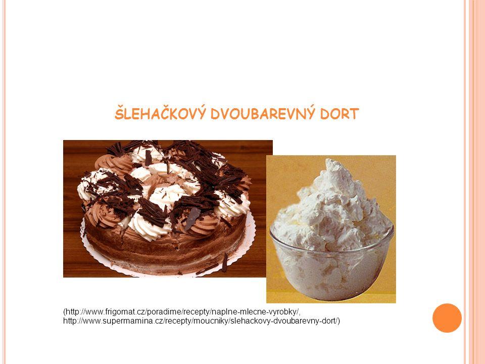 ŠLEHAČKOVÝ DVOUBAREVNÝ DORT (http://www.frigomat.cz/poradime/recepty/naplne-mlecne-vyrobky/, http://www.supermamina.cz/recepty/moucniky/slehackovy-dvoubarevny-dort/)