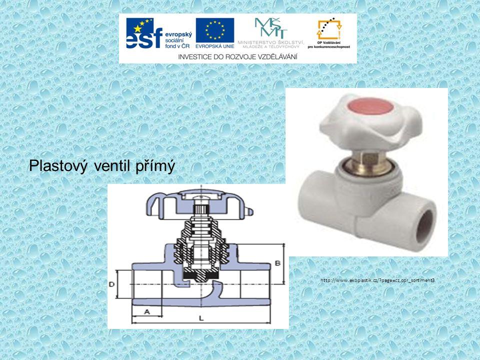 Plastový ventil přímý http://www.ekoplastik.cz/ page=cz,ppr_sortiment3