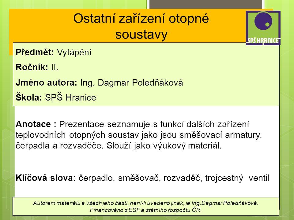 Ostatní zařízení otopné soustavy Předmět: Vytápění Ročník: II.