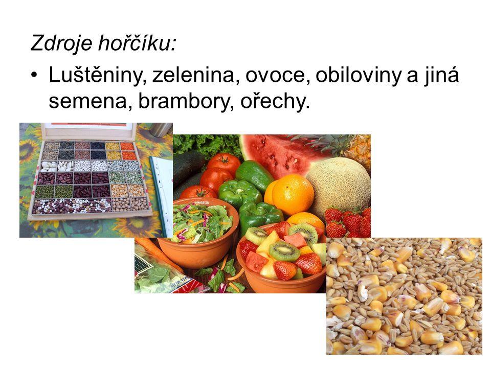 Zdroje hořčíku: Luštěniny, zelenina, ovoce, obiloviny a jiná semena, brambory, ořechy.