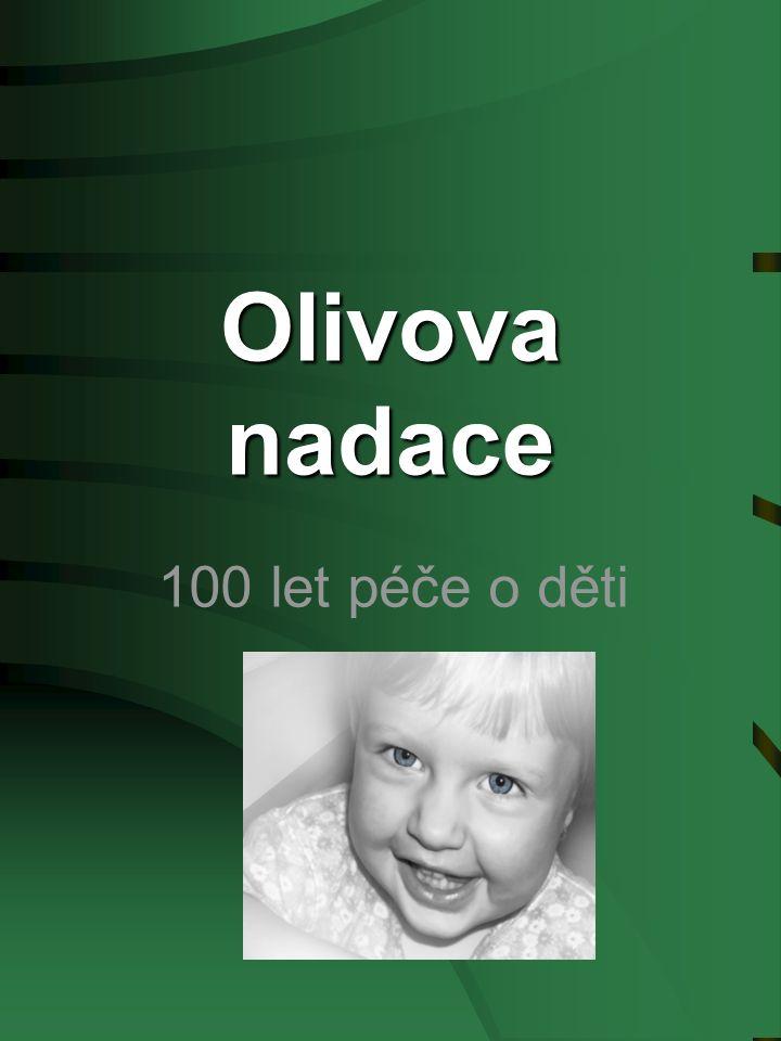 Olivova nadace 100 let péče o děti