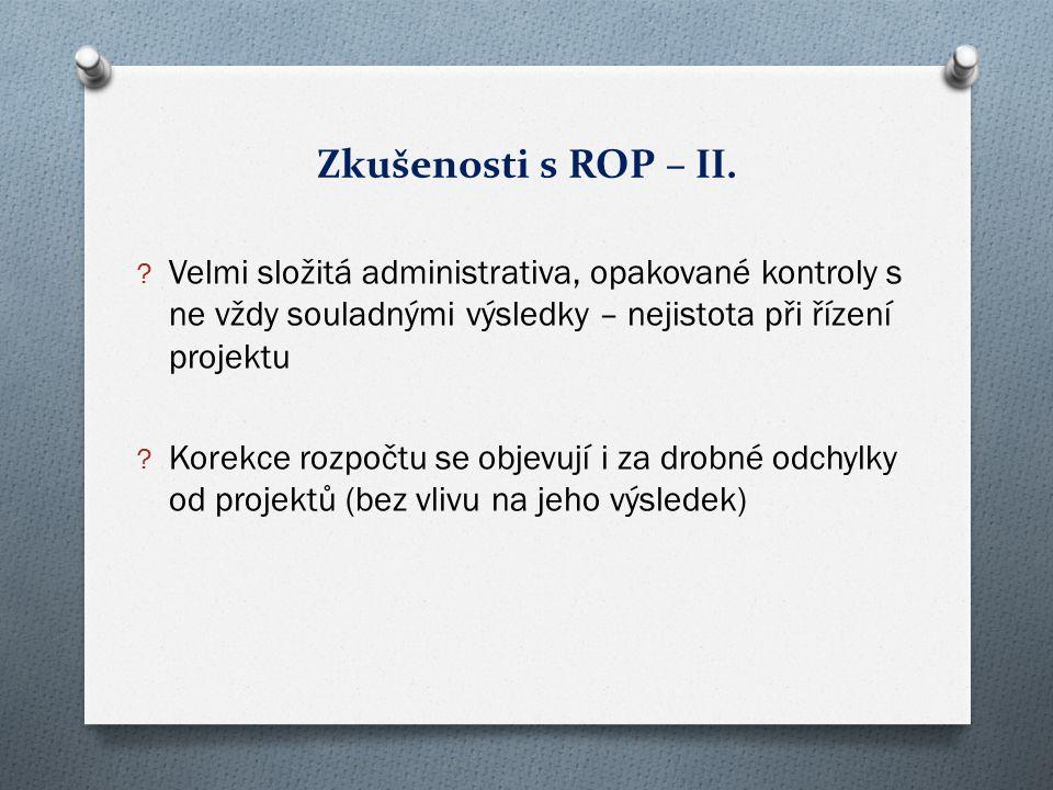 Zkušenosti s ROP – II.