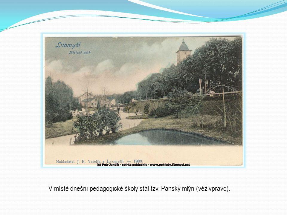 V místě dnešní pedagogické školy stál tzv. Panský mlýn (věž vpravo).