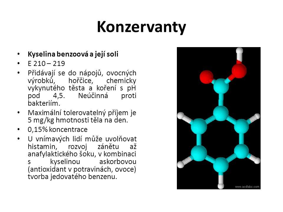 Konzervanty Kyselina benzoová a její soli E 210 – 219 Přidávají se do nápojů, ovocných výrobků, hořčice, chemicky vykynutého těsta a koření s pH pod 4,5.