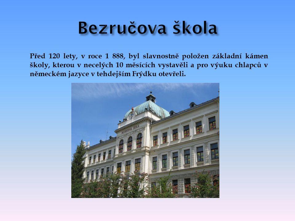 Před 120 lety, v roce 1 888, byl slavnostně položen základní kámen školy, kterou v necelých 10 měsících vystavěli a pro výuku chlapců v německém jazyce v tehdejším Frýdku otevřeli.