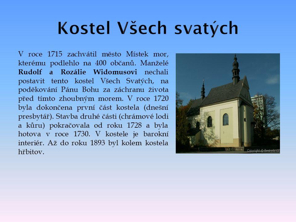 V roce 1715 zachvátil město Místek mor, kterému podlehlo na 400 občanů.