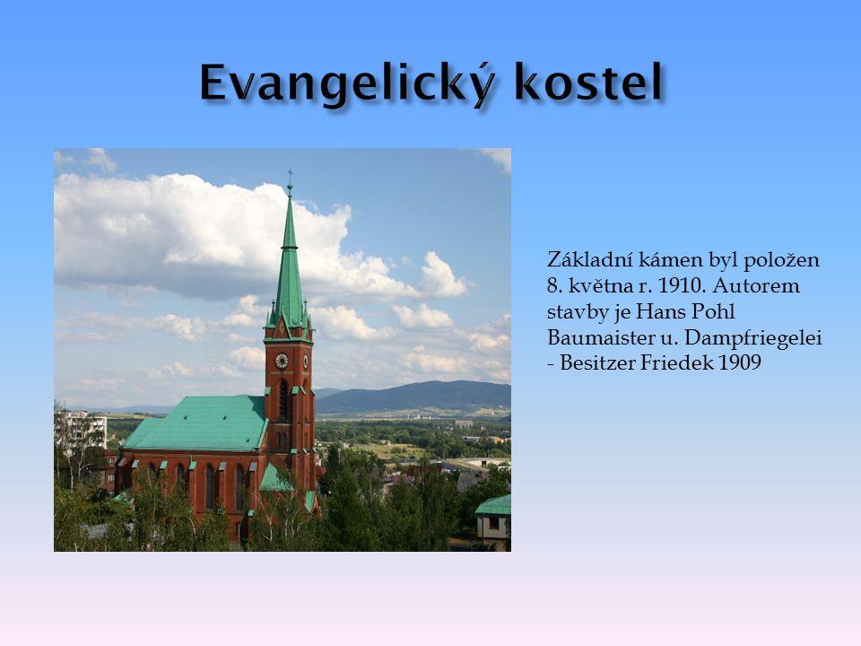 Základní kámen byl položen 8. května r. 1910. Autorem stavby je Hans Pohl Baumaister u.