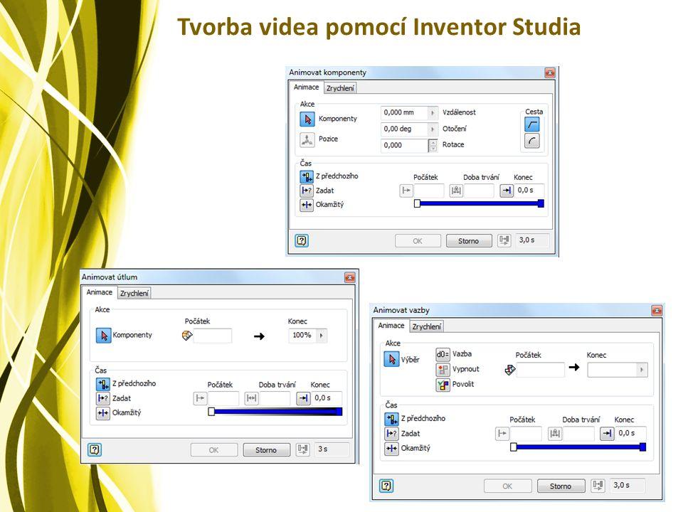 Tvorba videa pomocí Inventor Studia