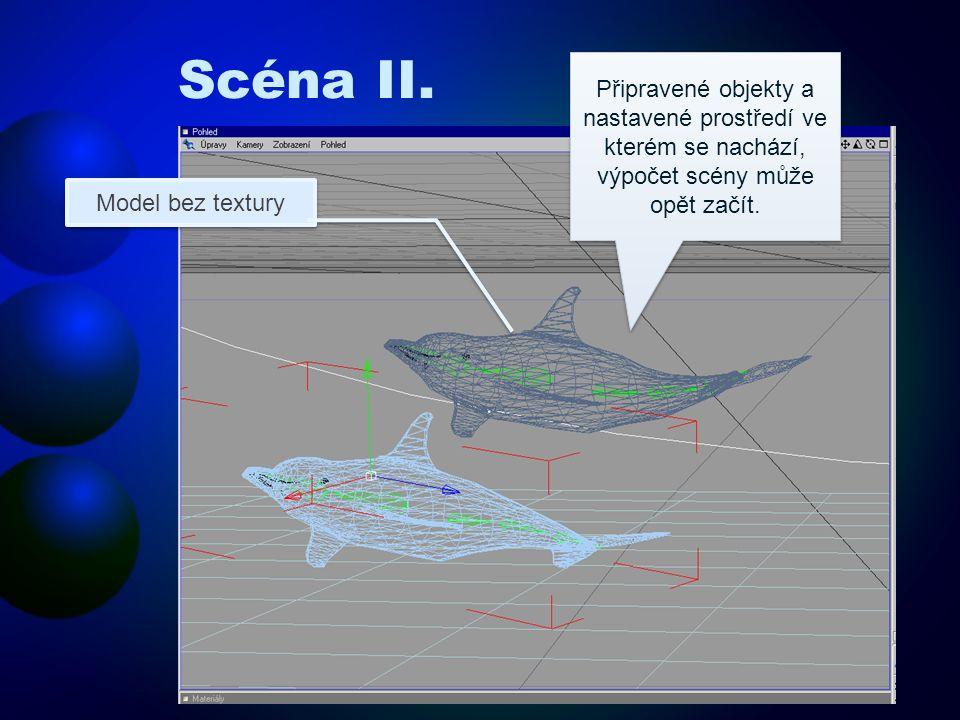 Scéna II. Připravené objekty a nastavené prostředí ve kterém se nachází, výpočet scény může opět začít. Model bez textury