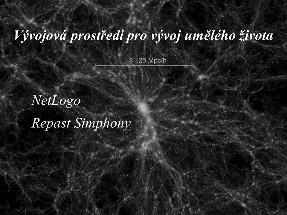 Vývojová prostředí pro vývoj umělého života NetLogo Repast Simphony