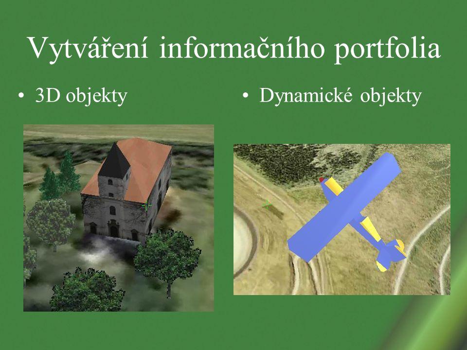 Vytváření informačního portfolia 3D objekty Dynamické objekty