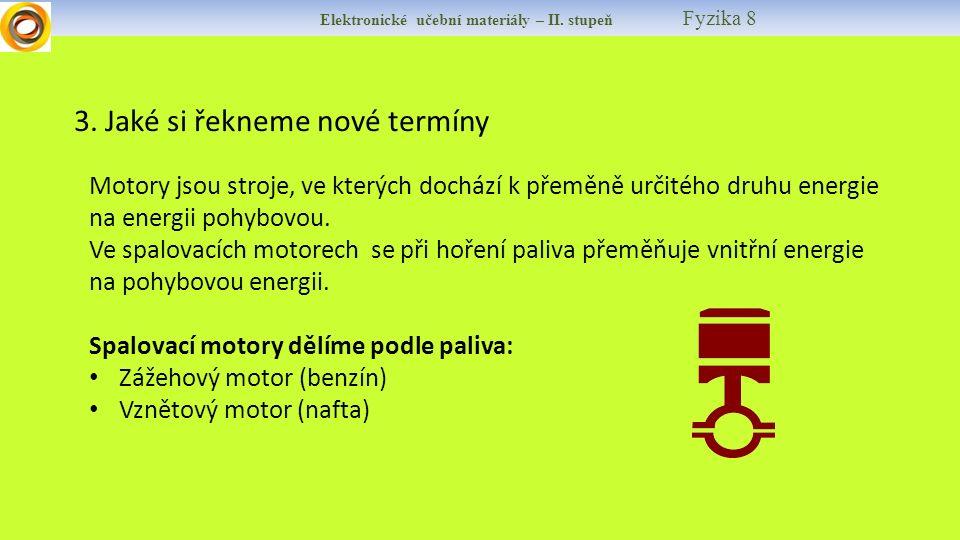 Elektronické učební materiály – II.stupeň Fyzika 8 3.