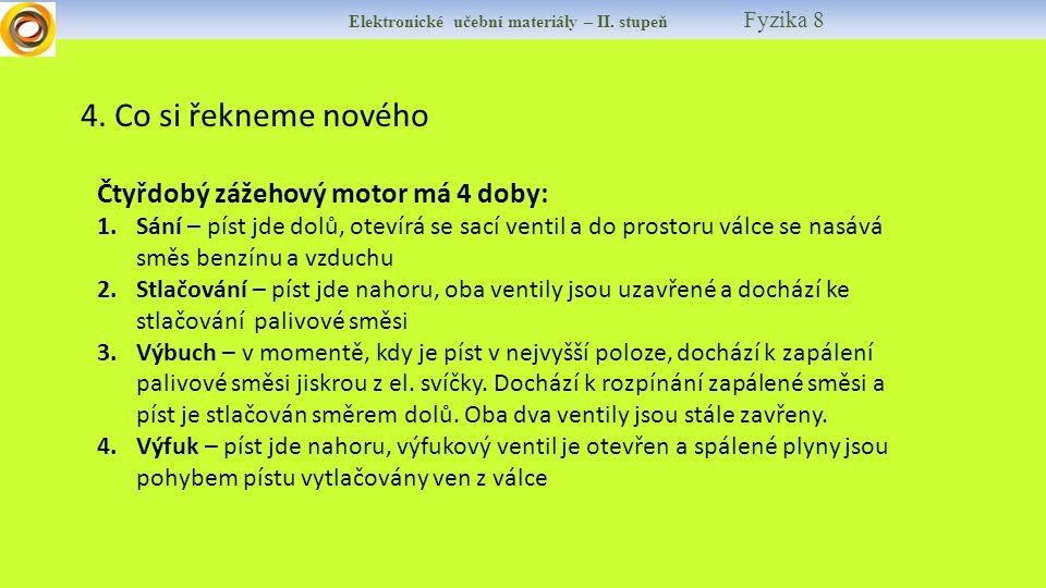 Elektronické učební materiály – II.stupeň Fyzika 8 4.