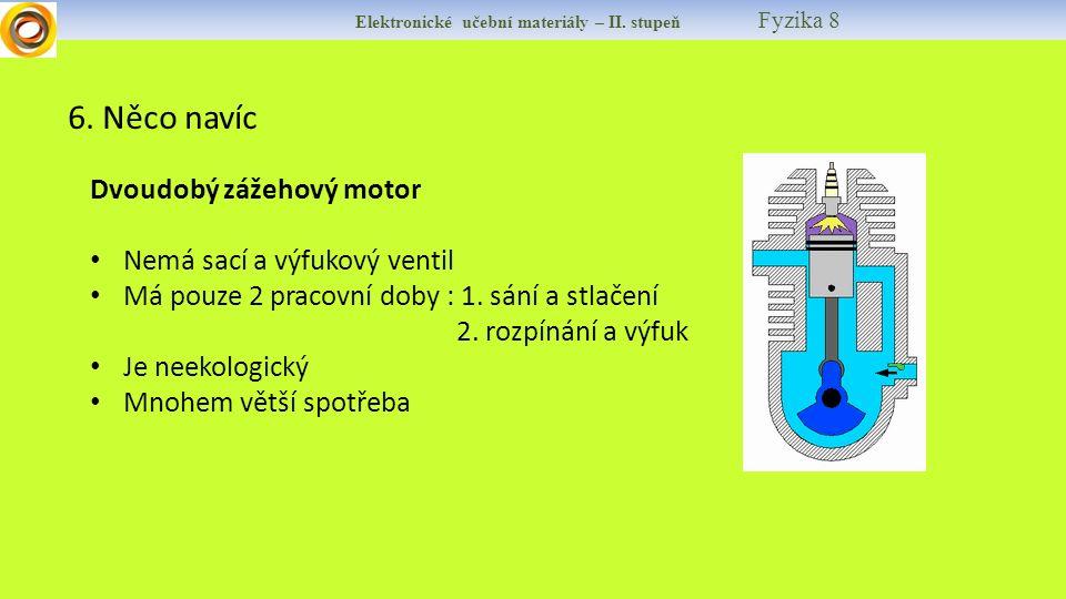Elektronické učební materiály – II. stupeň Fyzika 8 6.