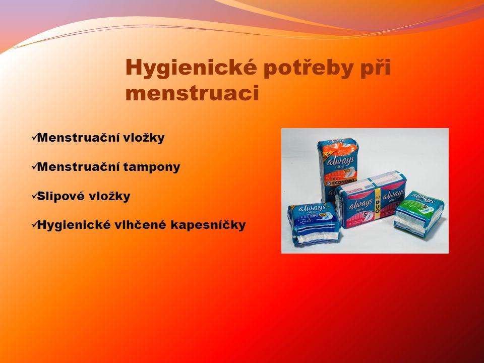 Hygienické potřeby při menstruaci Menstruační vložky Menstruační tampony Slipové vložky Hygienické vlhčené kapesníčky