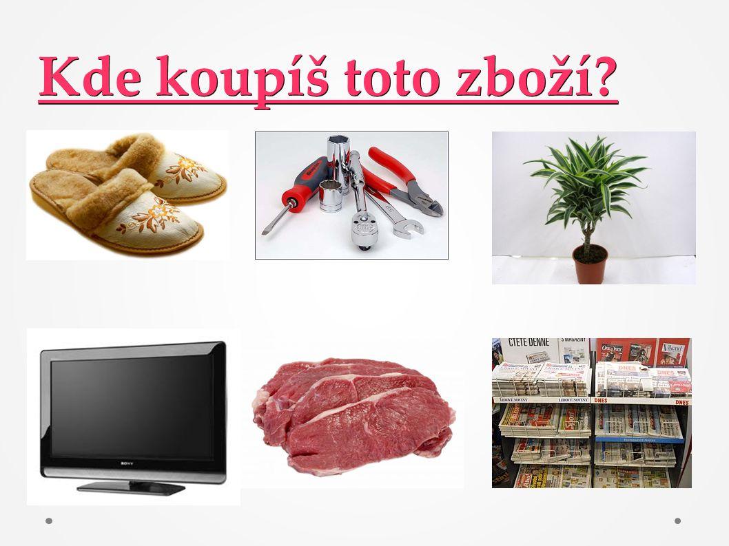 Kde koupíš toto zboží