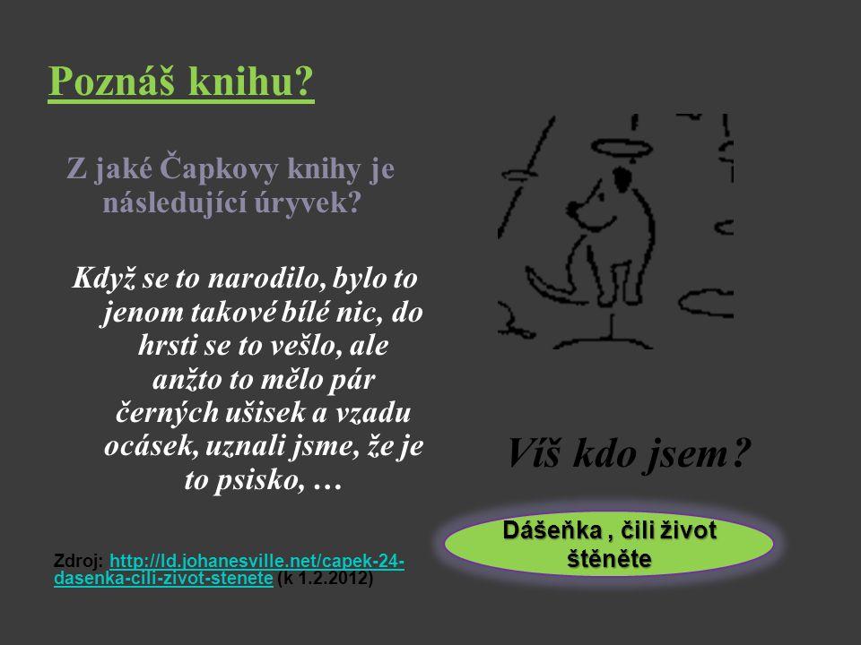 Čapkova díla Jaká jsou slavná Čapkova díla.