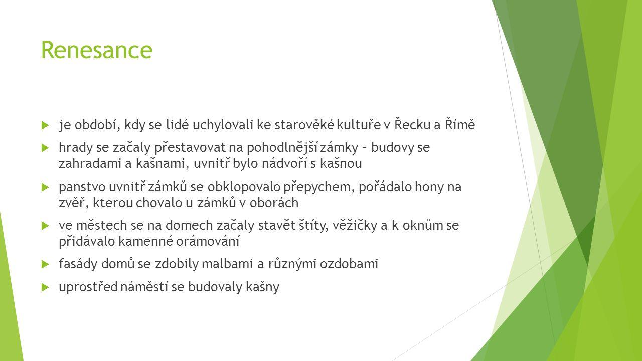 Renesanční stavby Budova Akademie věd ČRNárodní divadlo v Praze