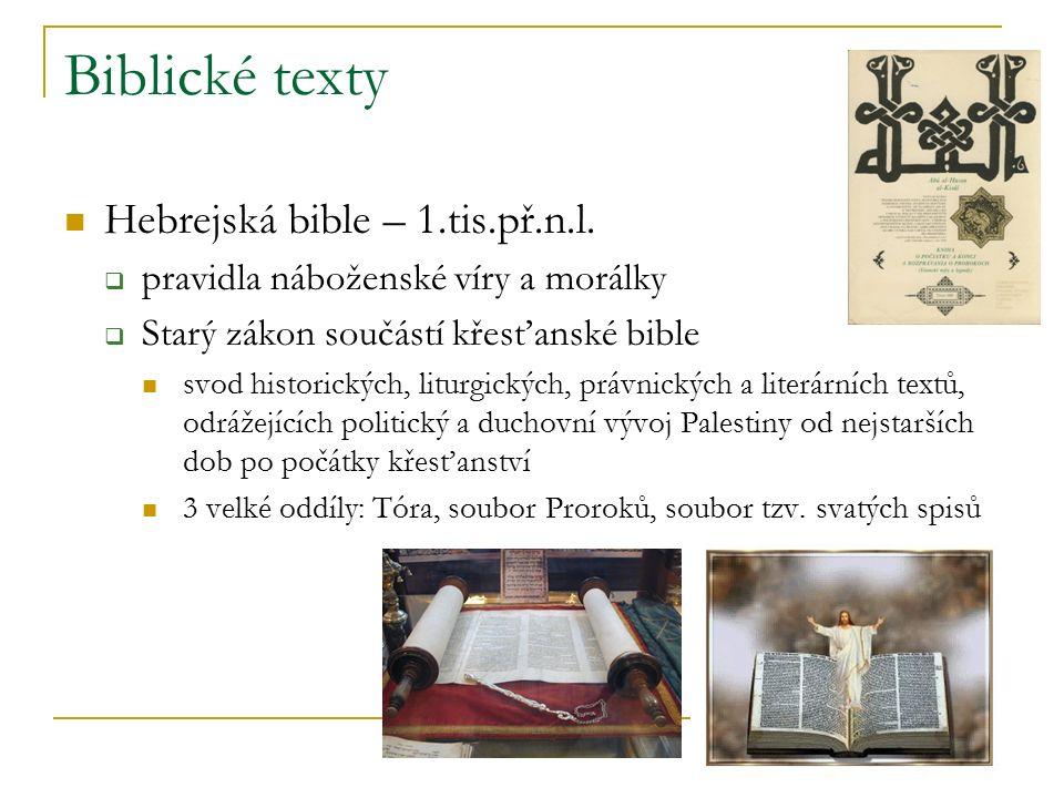 Biblické texty Hebrejská bible – 1.tis.př.n.l.