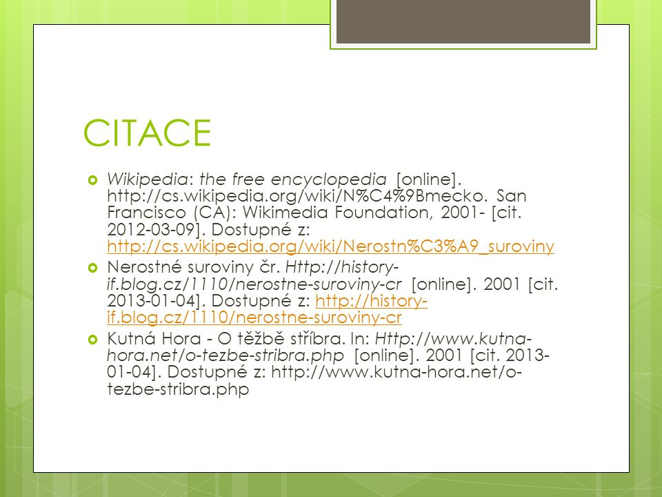 CITACE  Wikipedia: the free encyclopedia [online].