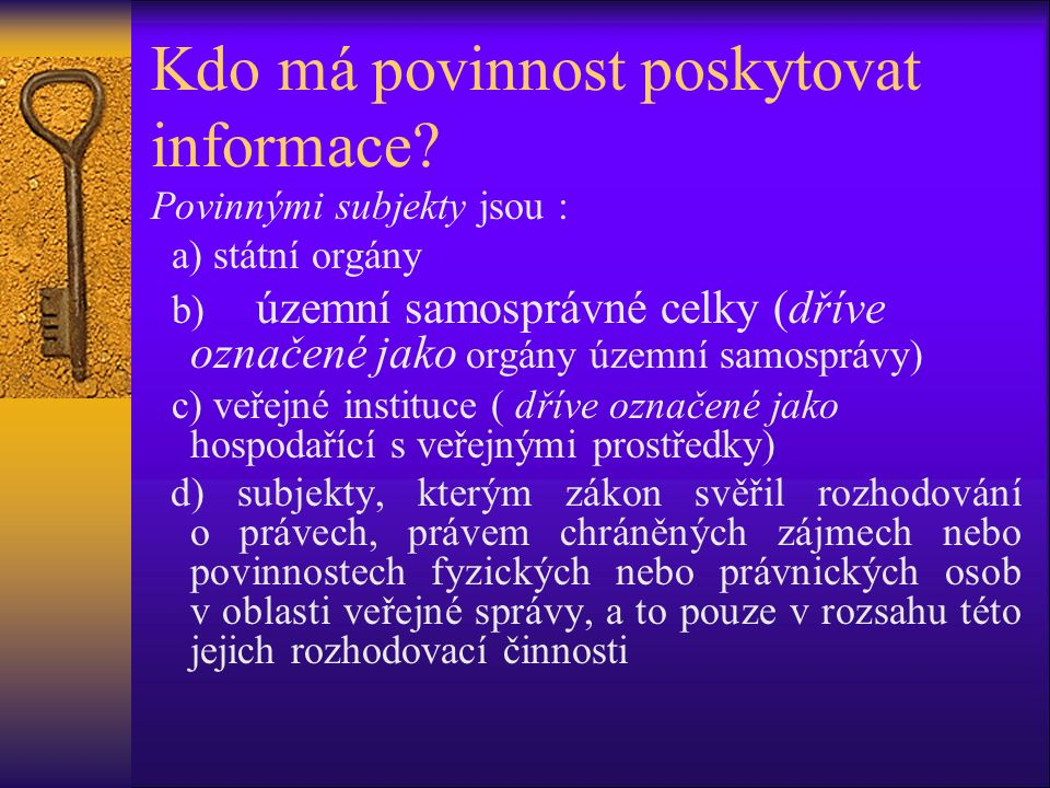 V jakém jazyce musíme informaci poskytnout.Žadatelem může být i např.