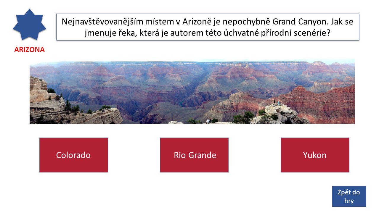 ARIZONA Nejnavštěvovanějším místem v Arizoně je nepochybně Grand Canyon.