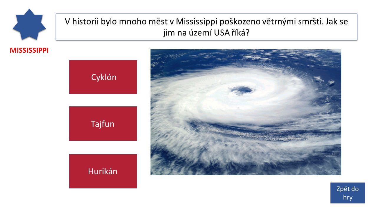MISSISSIPPI V historii bylo mnoho měst v Mississippi poškozeno větrnými smršti.
