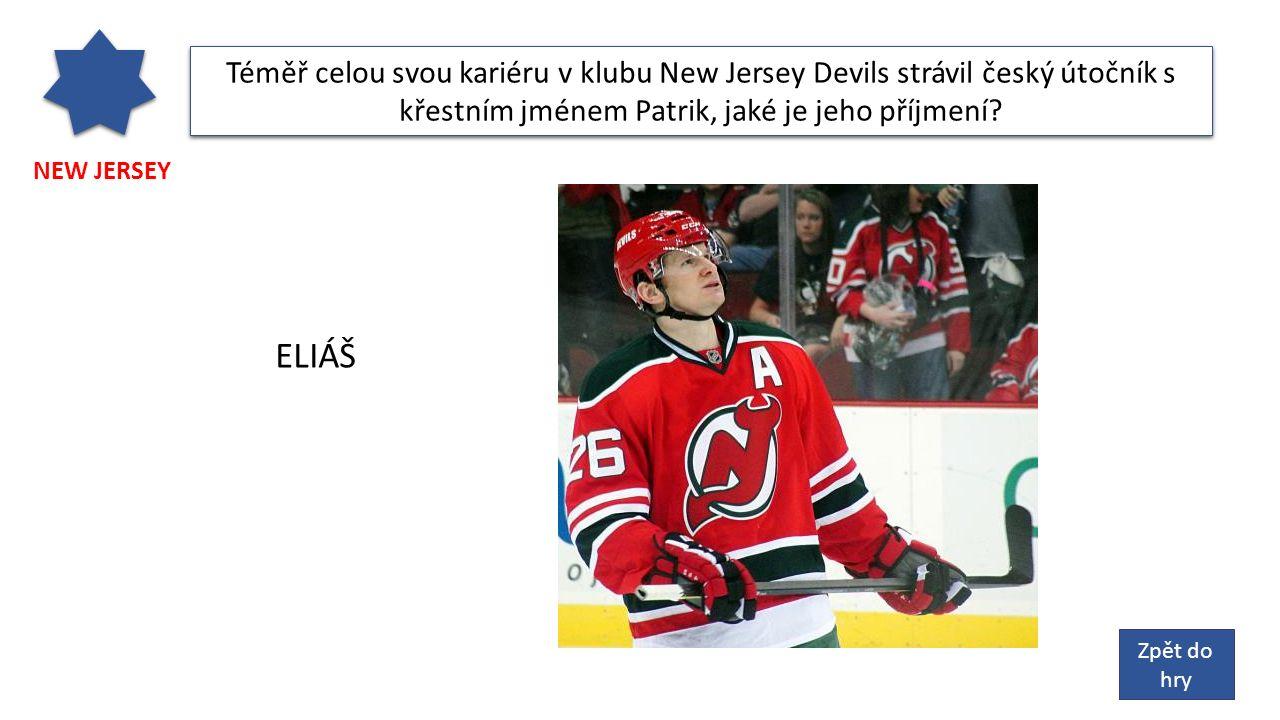 NEW JERSEY Téměř celou svou kariéru v klubu New Jersey Devils strávil český útočník s křestním jménem Patrik, jaké je jeho příjmení.