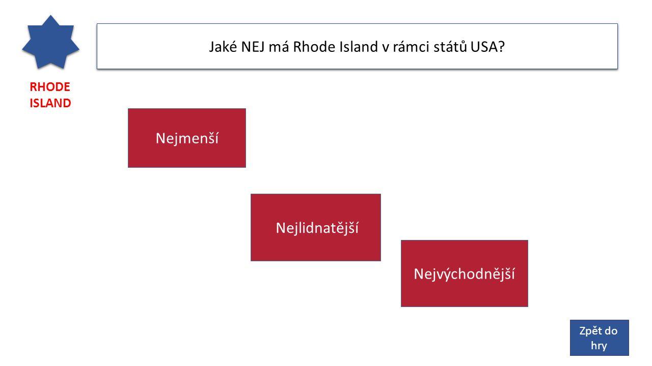 RHODE ISLAND Jaké NEJ má Rhode Island v rámci států USA.